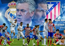 REAL MADRID _ ATLETICO MADRID CHAMPIONS LEAGUE FINAL 2014