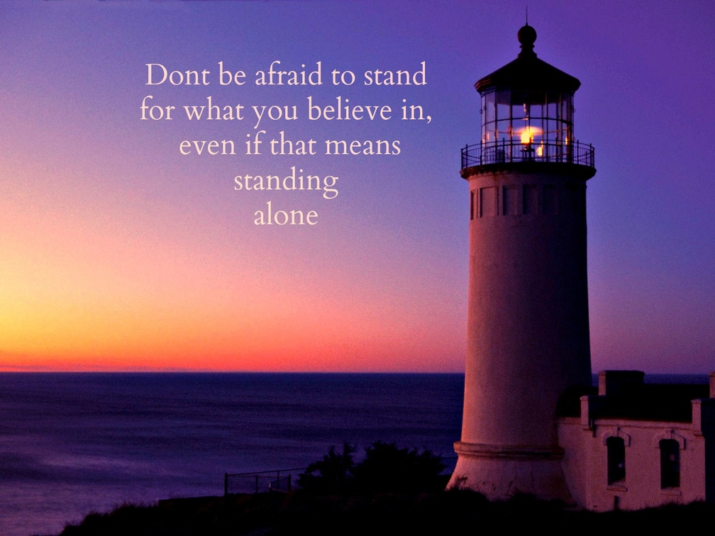 STAND FOR WHAT YOU BELIEVE