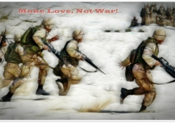 Make Love, Not War !
