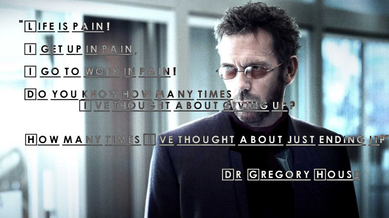 Dr. House Quotes Pain