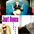 Lady Gaga Just Dance