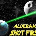 Alderaan Shot First