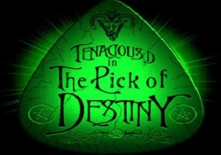 Tenacios D The Pick Of Destiny